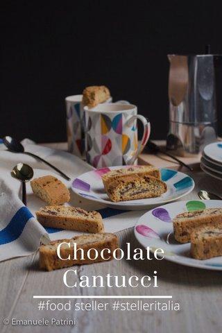 Chocolate Cantucci #food steller #stelleritalia