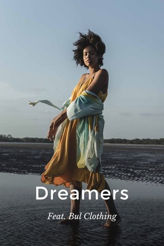 Dreamers Feat. Bul Clothing
