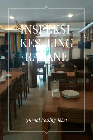 INSPEKSI KES-LING RASANE Jurnal Kesling Tebet