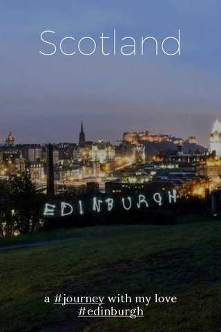 Scotland a #journey with my love #edinburgh