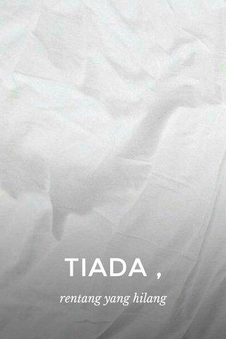 TIADA , rentang yang hilang