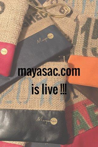 mayasac.com is live !!!