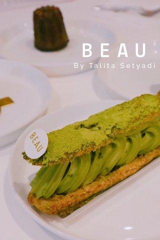 BEAU By Talita Setyadi