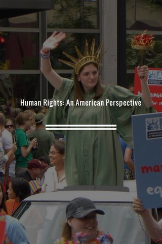 Human Rights: An American Perspective