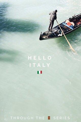 HELLO ITALY 🇮🇹 THROUGH THE 🚪 SERIES