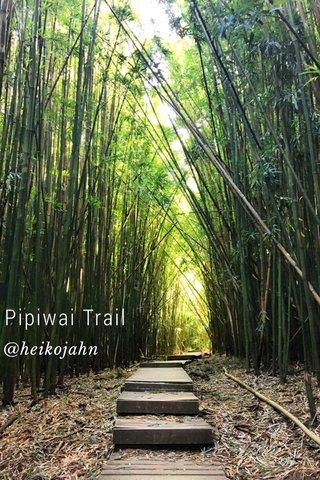 Pipiwai Trail @heikojahn