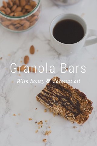 Granola Bars With honey & Coconut oil