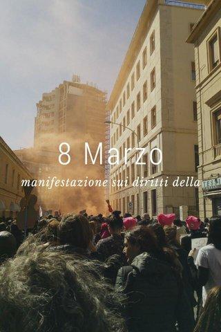 8 Marzo manifestazione sui diritti della donna