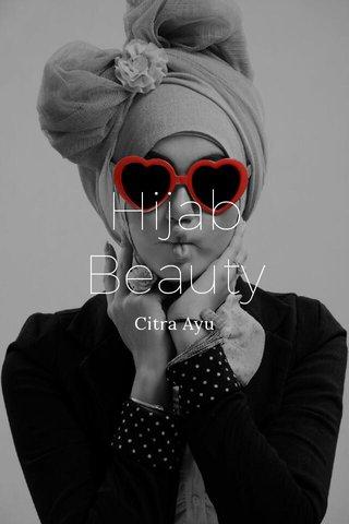 Hijab Beauty Citra Ayu
