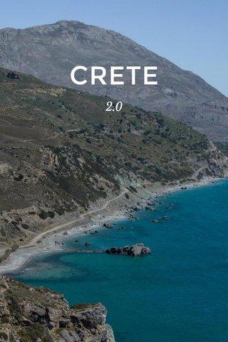 CRETE 2.0