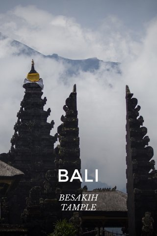 BALI BESAKIH TAMPLE