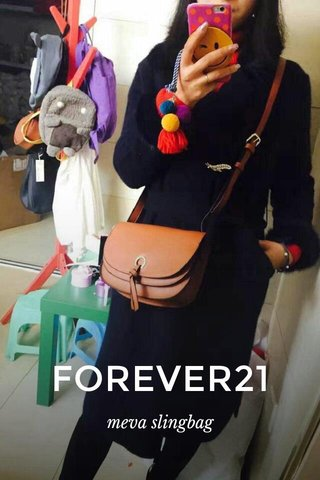 FOREVER21 meva slingbag