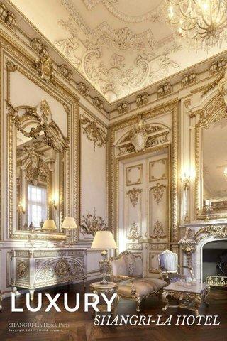 LUXURY SHANGRI-LA HOTEL