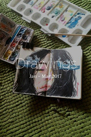 Drawings Jan - Mar 2017