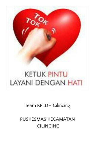 Team KPLDH Cilincing PUSKESMAS KECAMATAN CILINCING