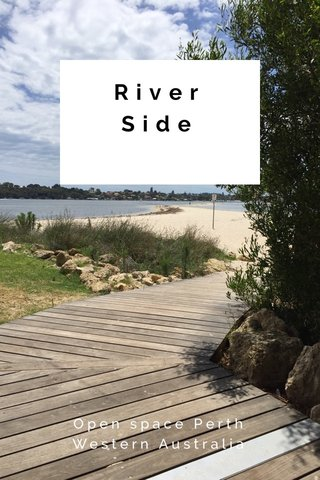 River Side Open space Perth Western Australia