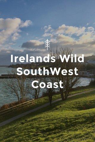Irelands Wild SouthWest Coast