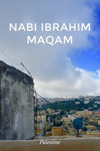 NABI IBRAHIM MAQAM Palestine