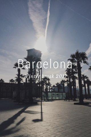 Barcelona Winter break 2017