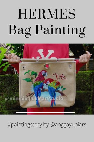 HERMES Bag Painting #paintingstory by @anggayuniars