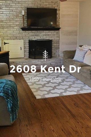 2608 Kent Dr 1950's Bungalow