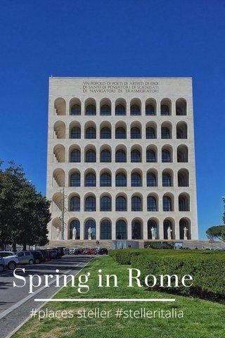 Spring in Rome #places steller #stelleritalia