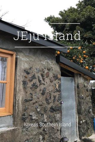 JEju island Korea's Southern Island