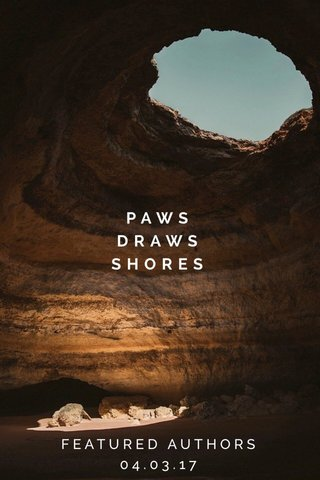 PAWS DRAWS SHORES FEATURED AUTHORS 04.03.17