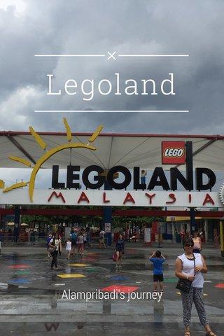 Legoland Alampribadi's journey