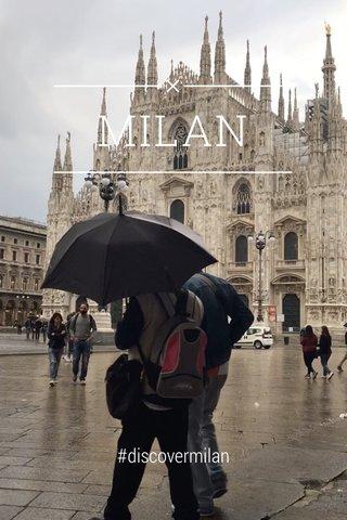 MILAN #discovermilan