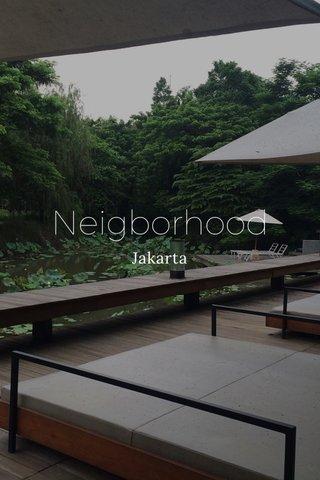 Neigborhood Jakarta