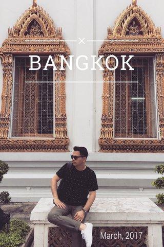 BANGKOK March, 2017