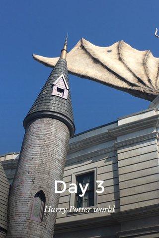 Day 3 Harry Potter world