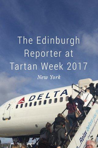 The Edinburgh Reporter at Tartan Week 2017 New York