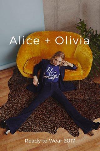 Alice + Olivia Ready to Wear 2017