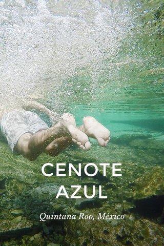 CENOTE AZUL Quintana Roo, México