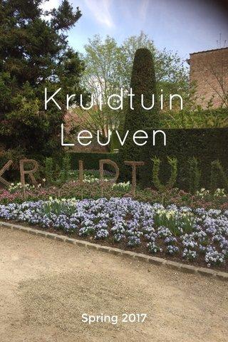 Kruidtuin Leuven Spring 2017