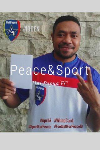 Peace&Sport Uni Papua FC
