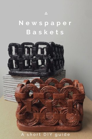 Newspaper Baskets A short DIY guide