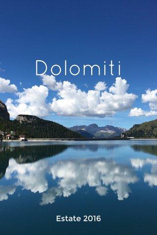 Dolomiti Estate 2016