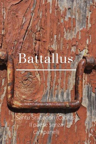 Battallus Santu Srabadori (Cabras) Il paese senza campanelli