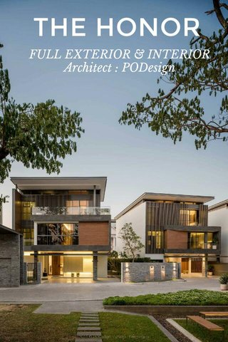 THE HONOR FULL EXTERIOR & INTERIOR Architect : PODesign