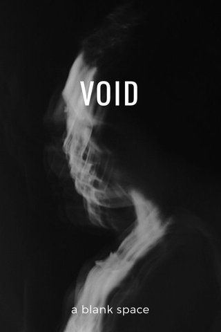 VOID a blank space