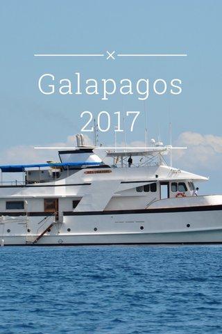Galapagos 2017