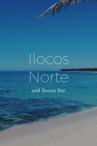 Ilocos Norte and Ilocos Sur