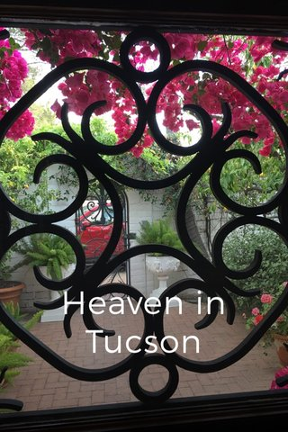 Heaven in Tucson