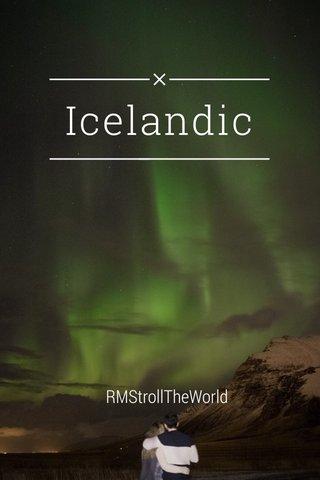 Icelandic RMStrollTheWorld