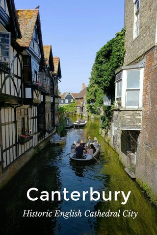 Canterbury Historic English Cathedral City