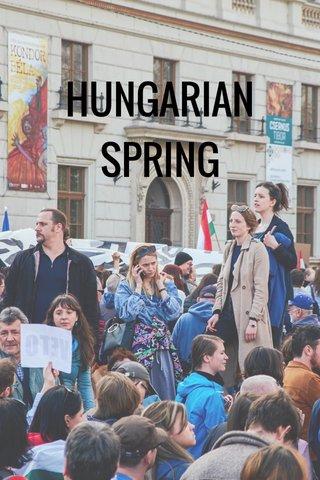 HUNGARIAN SPRING