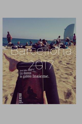 Barcellona 2017 Insieme.